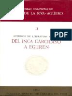 Riva Aguero, Jose de la .-. Del Inca Garcilaso a Eguren