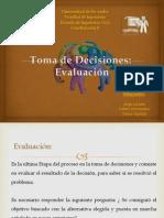 Evaluacion en La Toma de Decisiones