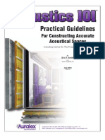 Acoustics101 - Practical Guidelines for constructing accurate acoustical spaces