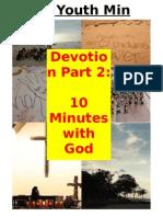 Devotion Part 2- 10 Mins With God