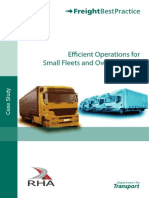 Efficient Operations for Small Fleet