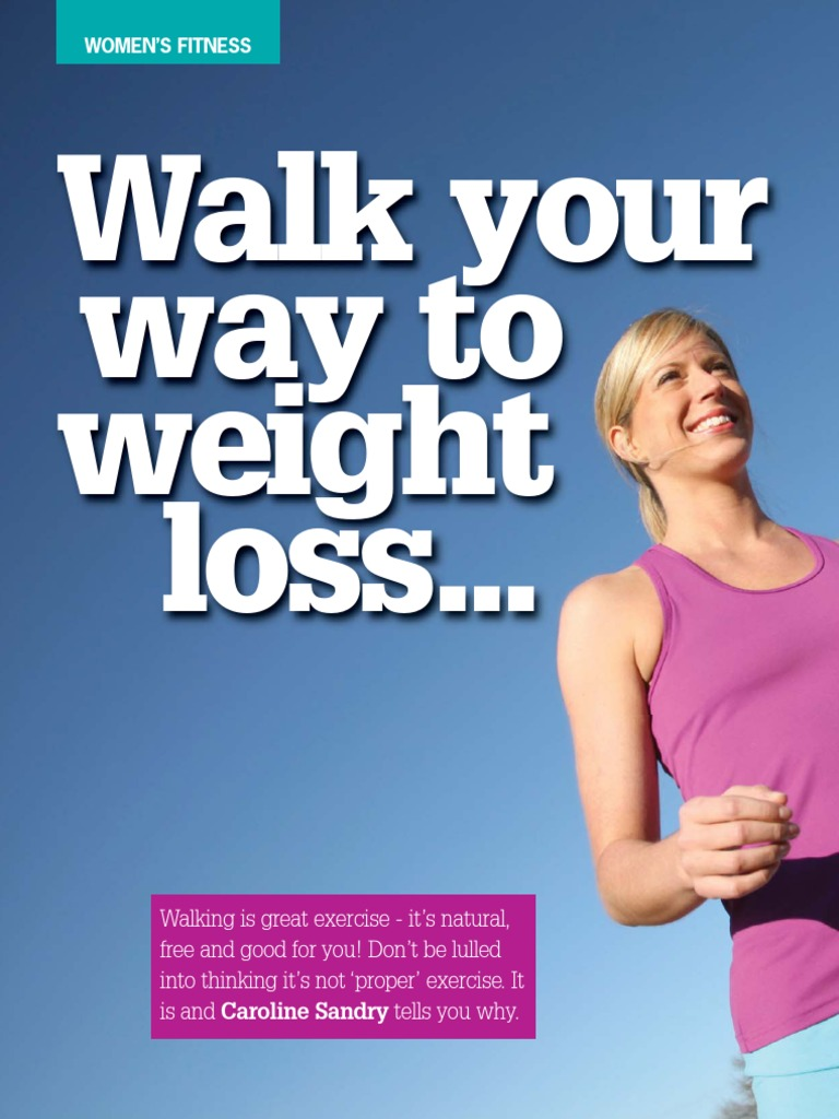 Walk your way to fitness | Walking | Physical Fitness