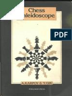 Anatoly Karpov & Evgeny Gik - Chess Kaleidoscope