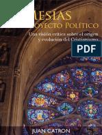 Catron J. - El Mesias Un Proyecto Politico