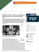 """Horacio Tarcus_ """"Marx se mantiene a distancia de los fracasos del siglo XX"""""""