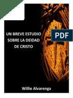 La Deidad de Cristo Por Willie Alvarenga