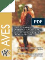 Memorias del Simposio La Medicina Veterinaria en la Conservación de las Aves Silvestres