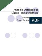 Formas de Obtenção de Dados Planialtimétricos