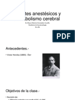 Agentes anestésicos y metabolismo cerebral