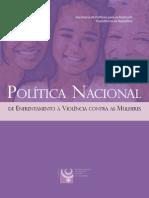 Política Nacional de Enfrentamento à Violência Contra as Mulheres. (2)