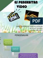 Prosespenerbitanvideo 110725043014 Phpapp02 Copy