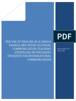 The Use of English as a Lingua Franca and Inter-Cultural Communication Teaching Strategies in Preparing Students for International Communication