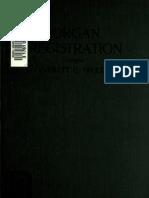 Organ Registration - 272-pages - Comprehensive Guide by Everette E  Trudette -1919