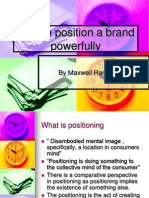 howtopositionabrandpowerfully1-11-06-120218101053-phpapp02.ppt