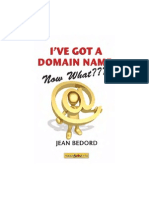 I'Ve Got a Domain Name - Now What