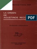 Martinez Cuesta, Angel - La Orden de Agustinos Recoletos, Evolucion Carismatica