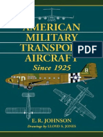 E.R. Johnson - American Military Transport Aircraft Since 1925 (2013)