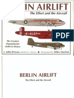 Berlin Airlift the Effort and the Aircraft