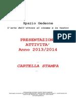 Spazio Gedeone - Cartella Stampa Attività 2013-2014
