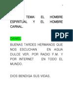 Tema El Hombre Carnal y El Espiritual. (01)