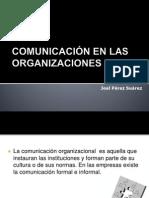 Comunicacion en Las Organizaciones 101125174616 Phpapp01