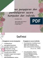 Perbezaan Pengajaran Dan Pembelajaran Secara Individu Dan Kumpulan