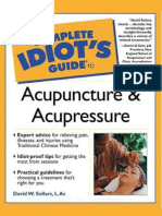 Complete Idiots Guide to Acupuncture and Acupressure