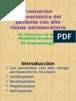 Evaluación Preanestésica del paciente con alto riesgo perioperatorio