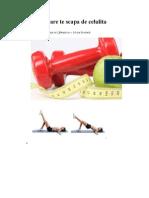 3 Exercitii Care Te Scapa de Celulita