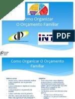 Slides - Como Organizar O Or+ºamento Familiar