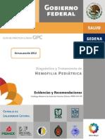 Hemofilia Pediatrica. Evidencias y Recomendaciones