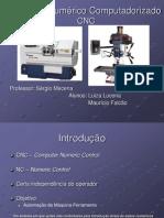 Controle Numérico Computadorizado CNC