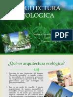 ARQUITECUA ECOOGICA.pptx