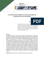 Vélez Valcárcel - La relación profesor - alumno en el aula como espacio de formación ética en la universidad