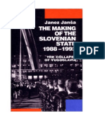 Yugoslavia - Making of Slovenian State 1988-1992