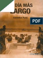 El Dia Mas Largo - Cornelius Ryan