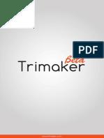 Tri Maker