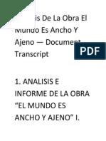 Analisis de La Obra El Mundo Es Ancho Y Ajeno