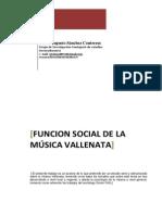 César Sánchez - Función social de la música vallenata