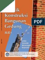 Teknik Konstruksi Bangunan Gedung Jilid 1 - SMK