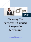 How To Properly Handle Criminal Offences – Melbourne Cirminal Lawyers