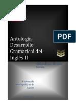 ANTOLOGÍA DESARROLLO GRAMATICAL DEL INGLÉS II VERSIÓN DEFINITIVA (2)