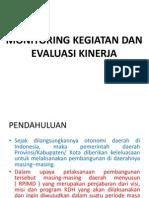 Monitoring Kegiatan Dan Evaluasi Kinerja ( penguatan kapasitas SDM Perencana Propinsi papua barat )