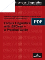 Chapter 1 Hoffmann, Evert, Smith, Lee, Berglund-Prytz (2008) Corpus Linguistics With BNCweb