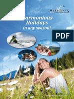 Harmonious holidays in any season