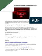 Cara Mendapatkan Serial Bitdefender Total Security 2013 Gratis