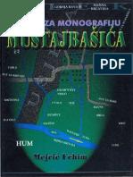 Fehim Mejrić - Građa za monografiju Mustajbašića