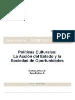Serie Informe Politicas Culturales, La Accion Del Estado y La Sociedad de Oportunidades