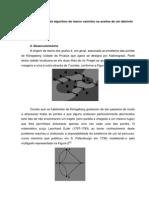 A aplicação do algoritmo de menor caminho na analise de um labirinto