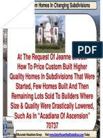 Pricing Custom Homes in Changing Subdivisions